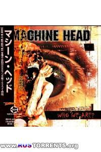 Machine Head - Who We Are (The Best) | MP3