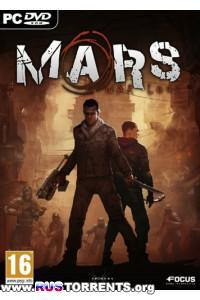 Mars: War Logs (v.1.705) | RePack от =Чувак=