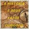 http://www.fatoscuriososdahistoria.blogspot.com