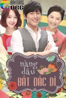 Nàng Dâu Bất Đắc Dĩ | The Virtual Bride | The Eccentric Daughter-in-Law | 2015 ...