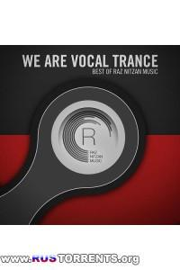 VA - We Are Vocal Trance The Best Of Raz Nitzan Music | MP3