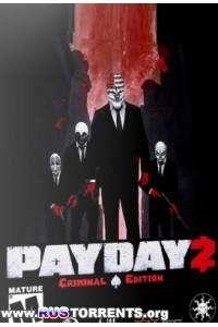 Payday 2 - Career Criminal Edition | RePack от xatab