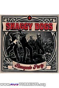 Shaggy Dogs - Renegade Party