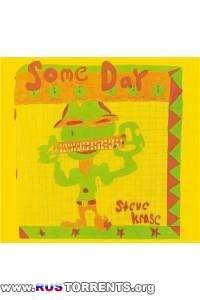 Steve Krase - Someday