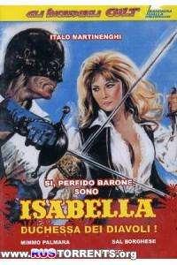 Изабелла, дьявольская герцогиня | DVDRip