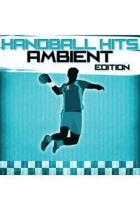 VA - Handball Hits - Ambient Edition | MP3