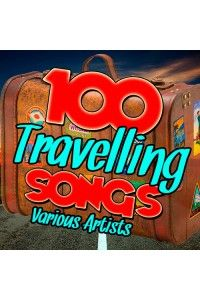 VA - 100 Travelling Songs | MP3