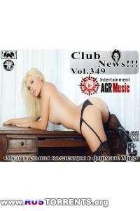 VA - Клубные Новинки Vol.349