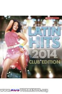 VA - Latin Hits 2014 Club Edition
