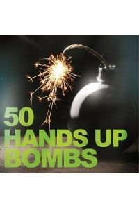 VA - 50 Hands Up Bombs | MP3