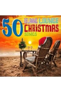 VA - 50 Relaxing Lounge Christmas Songs | MP3