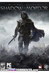 Middle Earth: Shadow of Mordor [Update 6] | PC | Steam-Rip от R.G. Игроманы