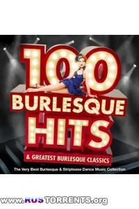 VA - 100 Burlesque Hits & Greatest Burlesque Classics