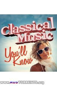 VA - Classical Music You'll Know (Wolfgang Amadeus Mozart) | MP3