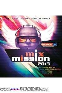 VA - Sunshine Live Mix Mission 2013 (2 CD Mixed)