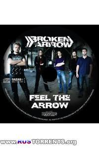 Broken Arrow - Feel The Arrow