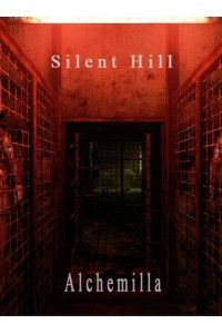 Silent Hill: Alchemilla | PC | RePack от R.G. Freedom
