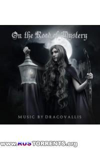 Dracovallis - On The Road Of Mystery