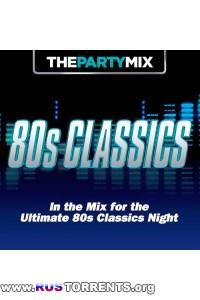 VA - The Party Mix 80's Classics | MP3
