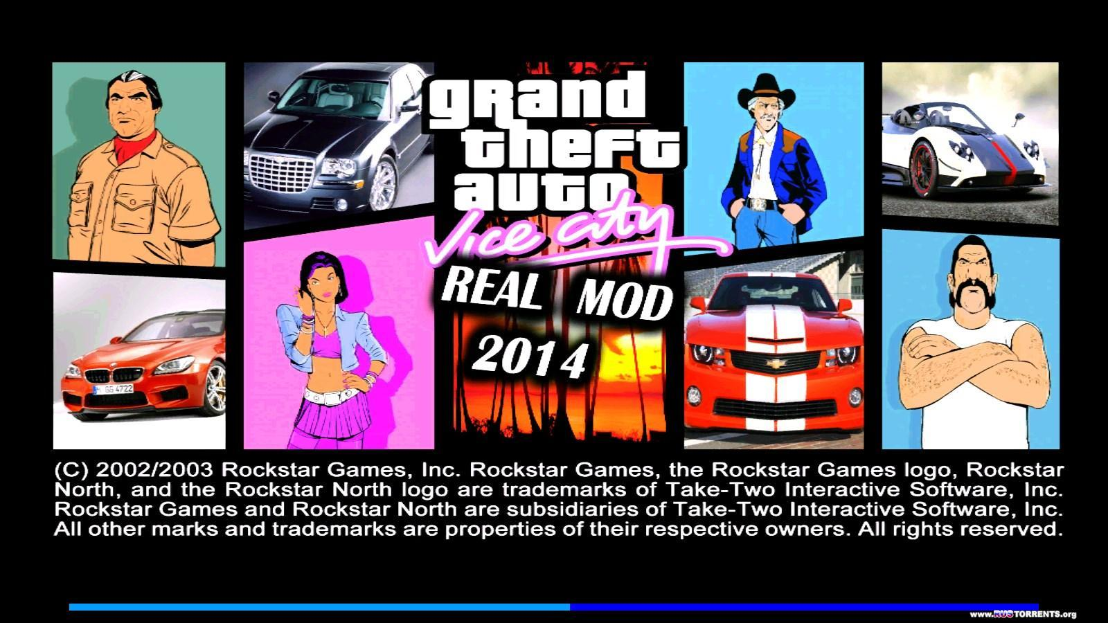 Grand Theft Auto: Vice City - Real Mod 2014
