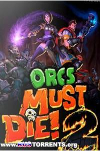 Orcs Must Die! 2 | РС | Лицензия