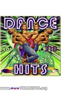 Cборник - Dance Hits Vol. 318 | MP3