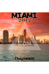 VA - EDM Records Presents Miami 2015 | MP3