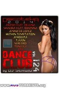 VA - Дискотека 2014 Dance Club Vol. 124