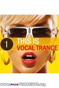 VA - This Is Vocal Trance 1 | MP3