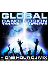 VA - Global Dance Fusion 100 Top Hits 2015 | MP3
