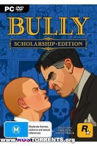 Bully: Scholarship Edition | PC | RePack от R.G. Catalyst