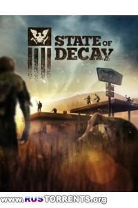 State of Decay [Update 23(13) + 2 DLC] | PC | PC | RePack от z10yded