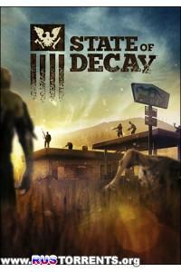 State of Decay [Update 25(15) + 2 DLC] | PC | RePack от R.G. Games
