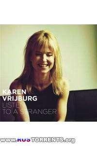 Karen Vrijburg - Listen To A Stranger | MP3