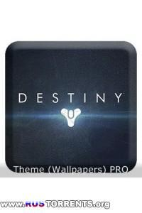 Destiny Theme (Wallpapers) PRO v1.1 | Android
