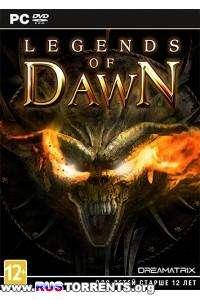 Legends of Dawn [v 1.07] | PC | Repack от Fenixx