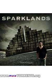 Sparklands - Tomocyclus