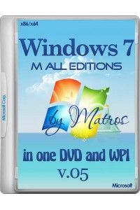 Windows 7 M All editions in one DVD and WPI by Matros v.05 (x86/x64) (24.11.2014) RUS