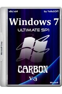 Windows 7 Ultimate SP1 х86/х64 Carbon v.3 by YelloSOFT RUS
