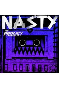 The Prodigy - Nasty Remixes EP | MP3