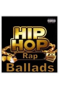 Сборник - Hip Hop & Rap Ballads | MP3