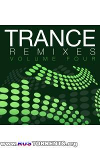 VA - Trance Remixes - Volume Four