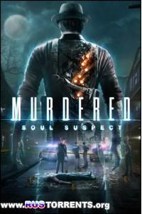 Murdered: Soul Suspect | PC | RePack by SeregA-Lus