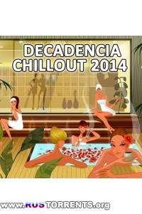 VA - Decandencia Chillout 2014