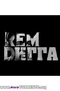 Рем Дигга - Дискография | MP3