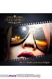 Free Spirit - All The Shades Of Darkened Light