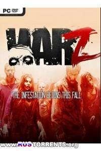 Infestation: Survivor Stories / The War Z [v.03.26.2014] | PC | RePack