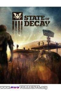 State of Decay [Update 27(17) + 2 DLC] | PC | Лицензия