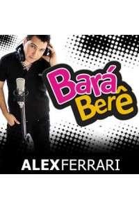 Alex Ferarri - Bara Bara - Bere Bere | WEBRip 720p