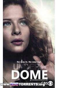 Под куполом [02 сезон: 01-13 серии из 13] | WEB-DLRip | AlexFilm